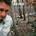 Air Thief - You Ain t Real