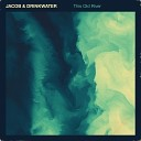 Jacob & Drinkwater - Imagined Letter #4