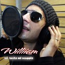 William - La testa mi scoppia