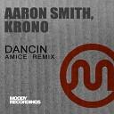 Aaron Smith, Krono, Amice - Dancin