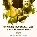 Calvin Harris, Rag'n'Bone Man - Giant (Eldar Stuff, Tim Cosmos Remix)