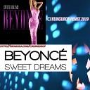 CJ KUNGUROF remix 2019 - beyonce sweet dreams