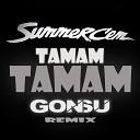 Summer Cem - Tamam Tamam (Jenia Smile & Ser Twister Extended Remix)