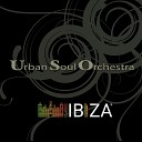 Urban Soul Orchestra - Groovejet Found a Cure Lady Bring It Back Music Sounds Better with You One More Time