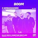 X Ambassadors - BOOM Alex Shik Dobrynin Radio Edit sweetbeats
