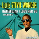Hallelujah I Love Her So & Fingertips (Remastered)