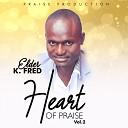 Elder K Fred - Monko Gyame