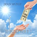 The Long and Short Of It - Jesus Money