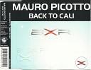 Mauro Picotto - Back To Cali (Megavoices Tea Mix)