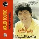 Walid Toufic - Yama El Hawa Ramany