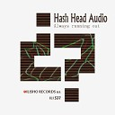 Hash Head Audio - Always Running Out