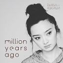 Diana Yukawa - Million Years Ago