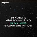 Dynoro & Gigi D'Agostino - In My Mind (German Avny & Mike Tsoff Remix) - www.LUXEmusic.su