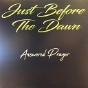 Answered Prayer - Just Before the Dawn