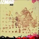 Izmar - Opening