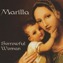 Marilla Ness - Holding God in My Arms