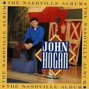 John Hogan - I Can t Help It If I m Still In Love With You