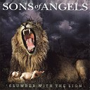Sons Of Angels - Love You Too Much