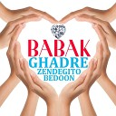 BABAK - Ghadre Zendegito Bedoon