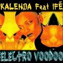 KALENDA feat IFE - Bade