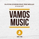 Da Funk Junkies feat Tesz Millan - Je Ne Sais Quoi Sergio Pardo Radio Edit