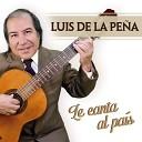 Luis de la Pe a - Juan del Gualeyan