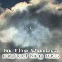 Michael King Ross - Fade Away Another School Shooting