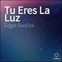 Edgar Badlissi - Yo Solo Quiero