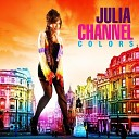Julia Channel - Forever In A Day Willy William Official Remix