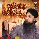Bilal Qadri Moosani - Siddiq E Akbar