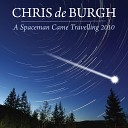 Chris De Burgh - A Spaceman Came Travelling 2010