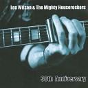 Les Wilson The Mighty Houserockers - It Wasn t Me
