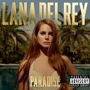 Lana Del Rey - Cola [Snippet Mix]