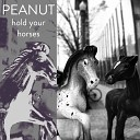 Peanut - First Song