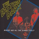 The Eastern Dark - Superstition