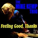 Mike Kemp Trio - Dreams Come True