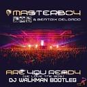 Masterboy Beatrix Delgado - Are You Ready We Love the 90s DJ Walkman Bootleg
