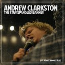 Andrew Clarkston - The Star Spangled Banner Live at Cider House Rulz
