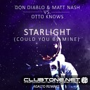 Don Diablo & Matt Nash vs. Otto Knows - Starlight (Could You Be Mine) (Asalto Remake) [up by Nicksher]