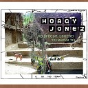 Hoagy Jonez - Can't Say That I Do