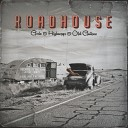 Roadhouse - I Can't Say No