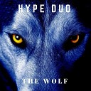 Hype Duo - The Wolf