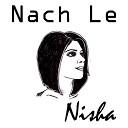 NISHA - Nach Le