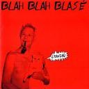 Blah Blah Blasé - Infatuation