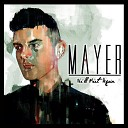 Mayer - My Letter