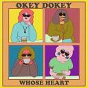 Okey Dokey - Whose Heart