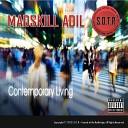 MadSkill Adil - Bringin It Down on Ya