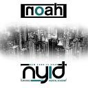 Noah - N Y I D Dirrty Panda Come Alive N Y Extended Club Remix