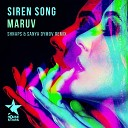 Maruv - Siren Song \(Shnaps \& Sanya Dymov Remix\)