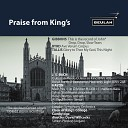 Choir of King s College Cambridge David Willcocks - Glory to Thee My God this Night